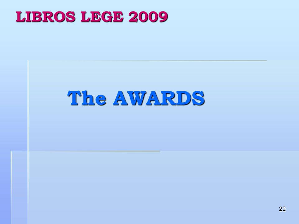 22 LIBROS LEGE 2009 The AWARDS