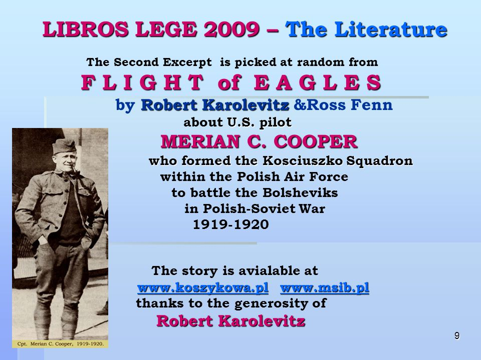 20 LIBROS LEGE 2009 - Time Announcement Announcement 3 March 2009 – Birthday Eve of Casimir Pulaski Casimir Pulaski born in 1745 in Warsaw.