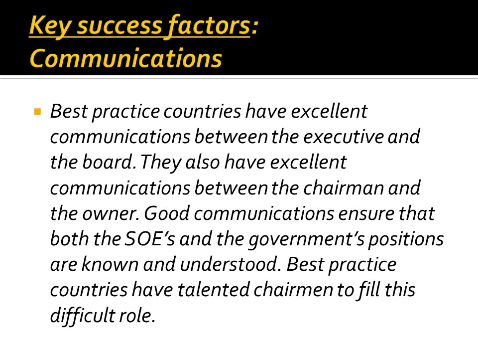  Best practice countries have excellent communications between the executive and the board.