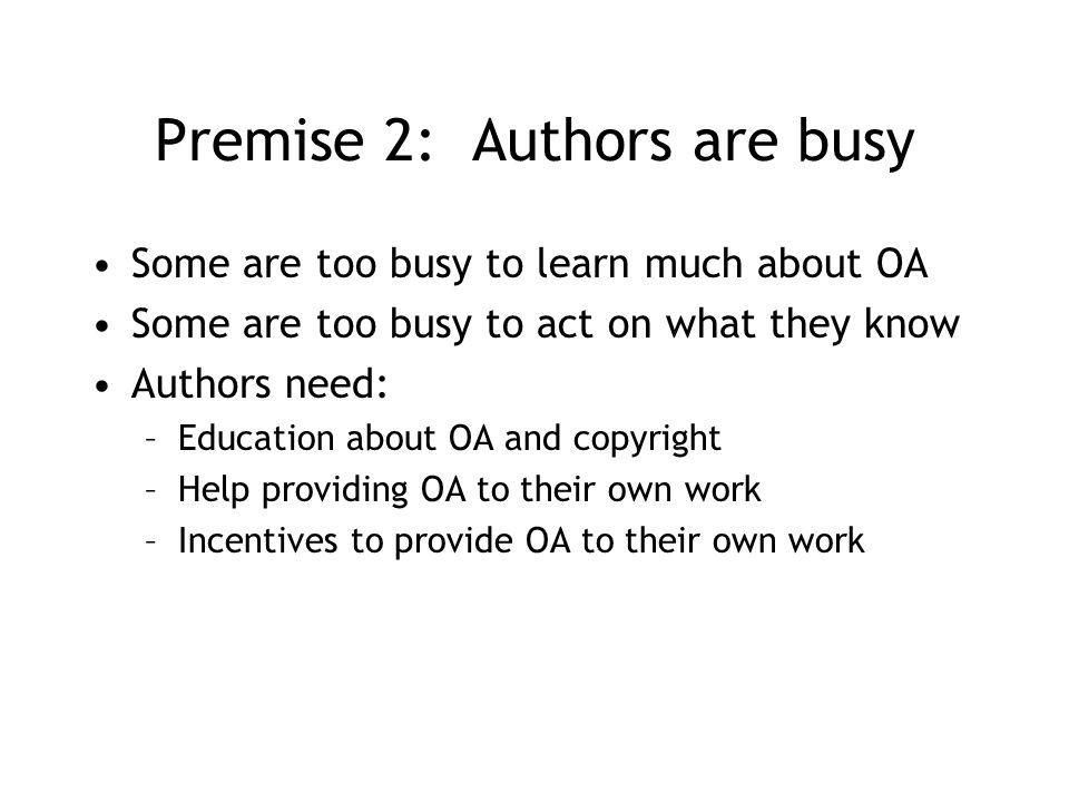 Problem Librarians know the most about OA and its benefits.