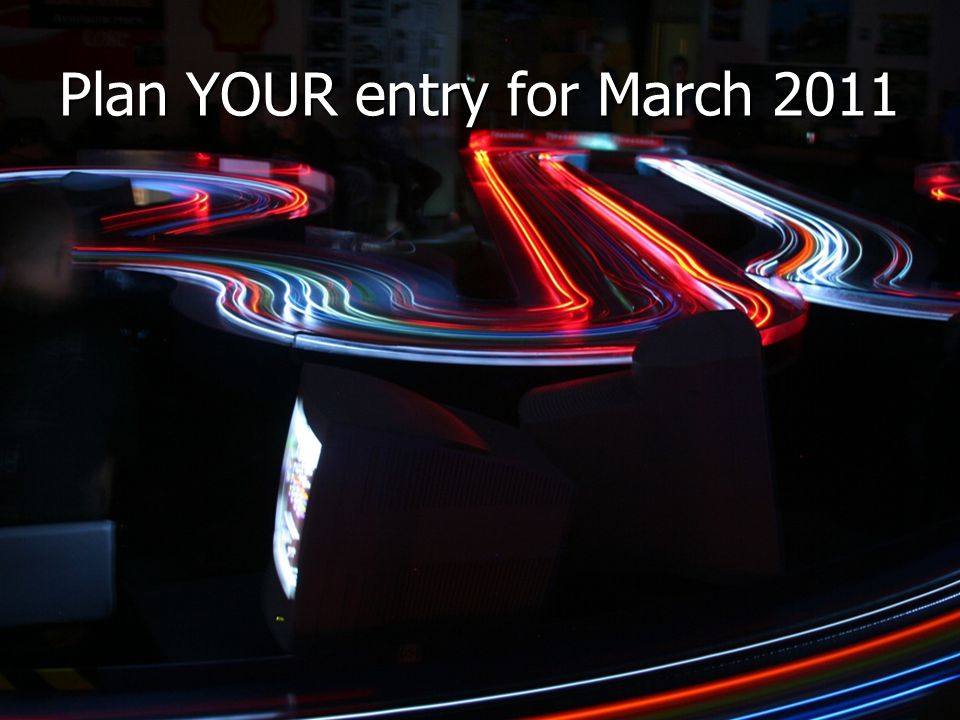 Plan YOUR entry for March 2011