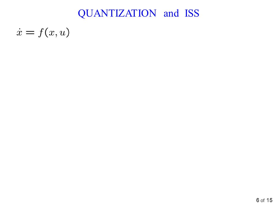 QUANTIZATION and ISS 6 of 15