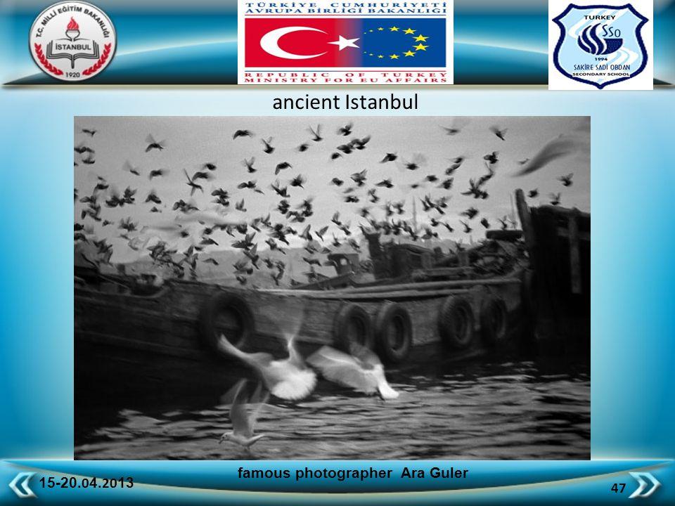 15-20.0 4.20 13 47 famous photographer Ara Guler ancient Istanbul