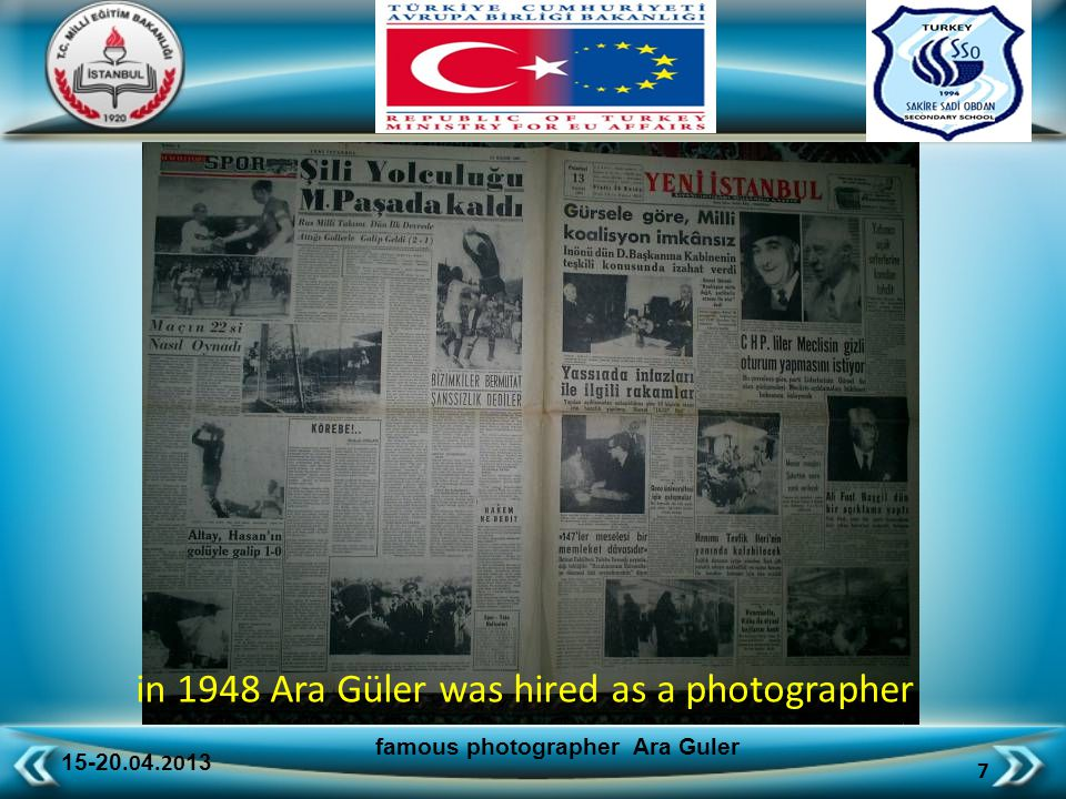 15-20.0 4.20 13 28 famous photographer Ara Guler worked at Hayat Magazine as the chief of photography department