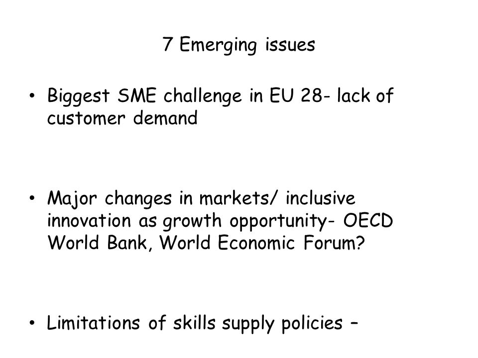 7 Major Isssue emerging Cont The role of VET in economic development and innovation.