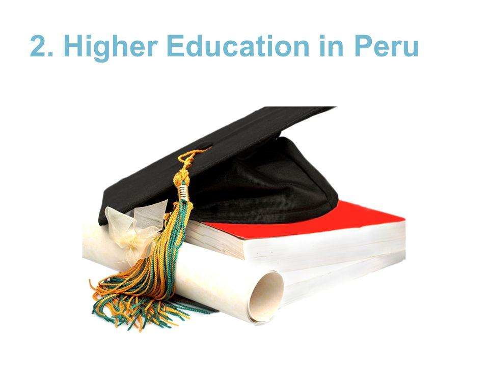 2. Higher Education in Peru