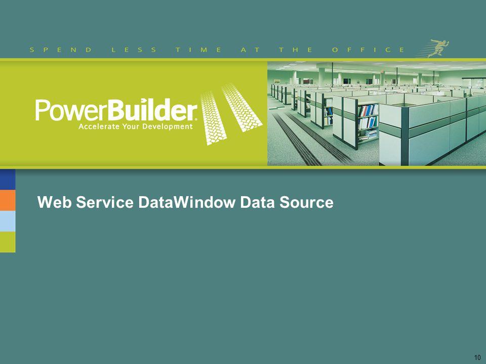 Web Service DataWindow Data Source 10