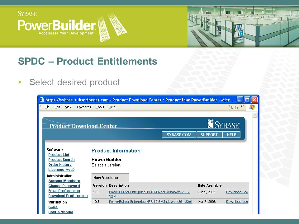 SPDC – Product Entitlements Select desired product
