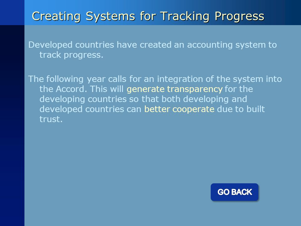 Creating Systems for Tracking Progress Developed countries have created an accounting system to track progress.