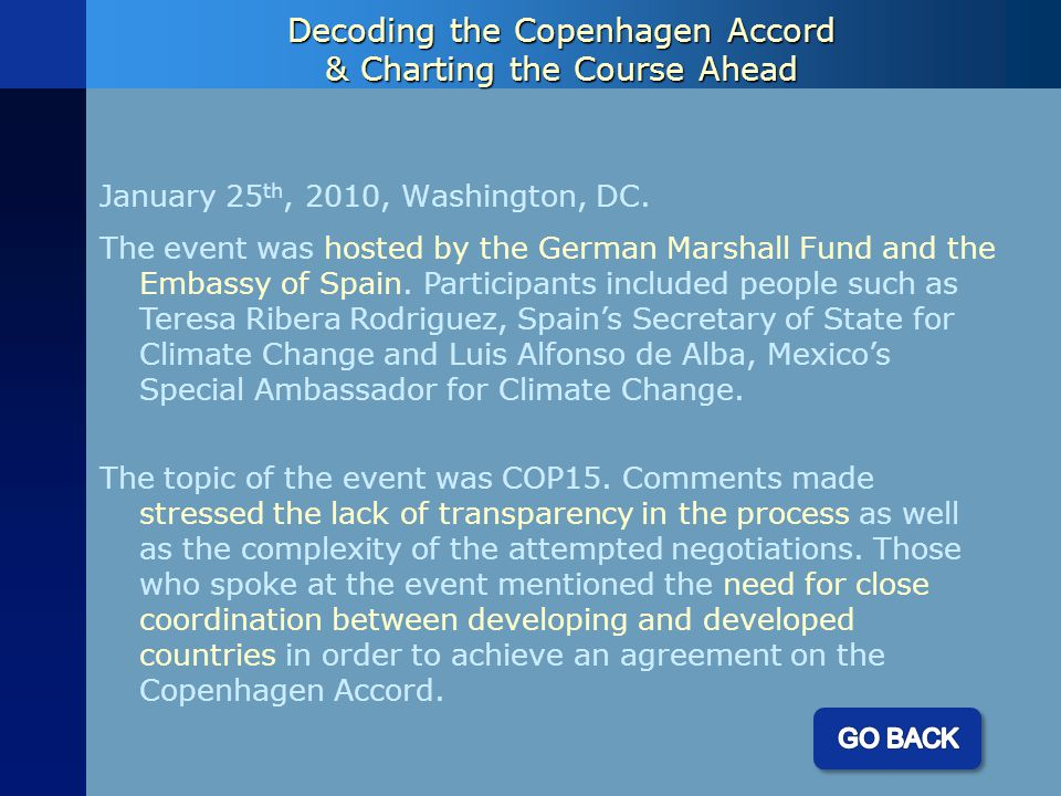 Decoding the Copenhagen Accord & Charting the Course Ahead January 25 th, 2010, Washington, DC.