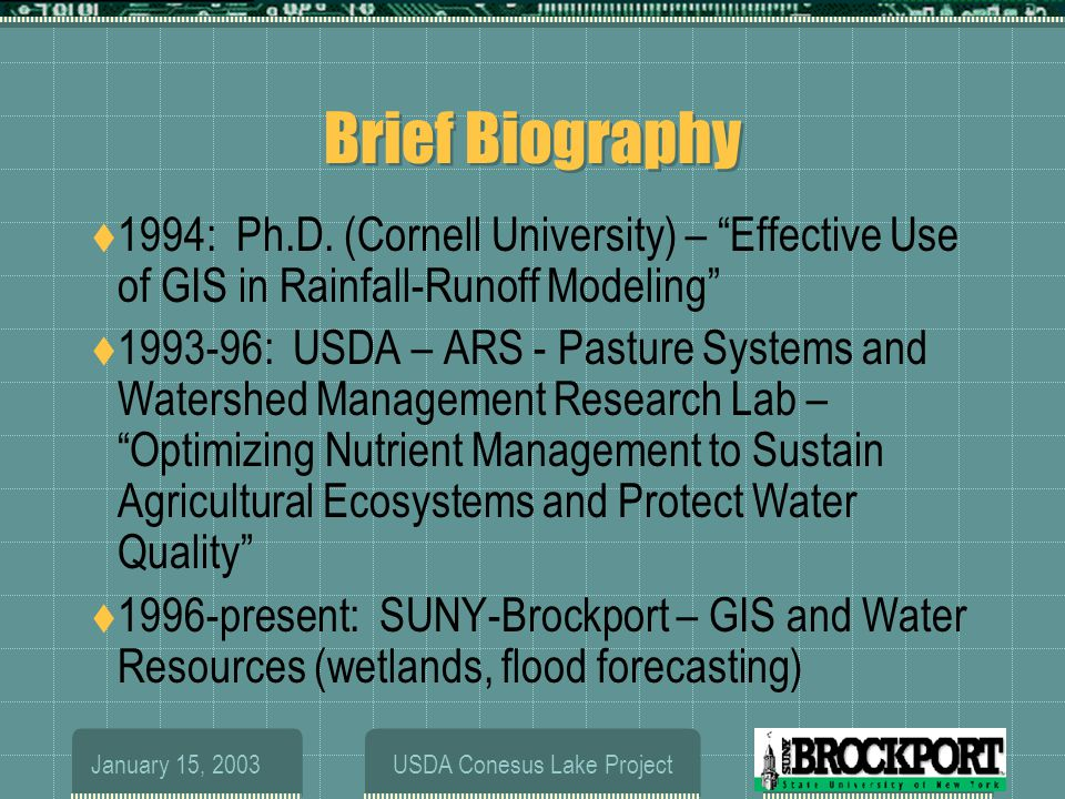 January 15, 2003USDA Conesus Lake Project Brief Biography  1994: Ph.D.