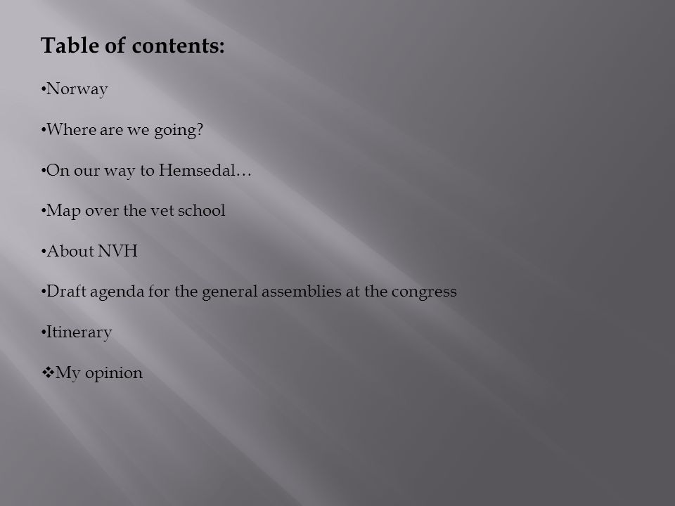Table of contents: Norway Where are we going.