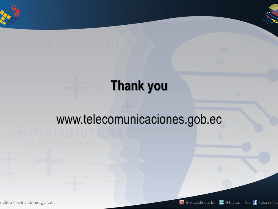 www.telecomunicaciones.gob.ec Thank you