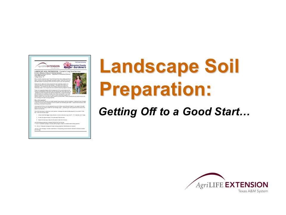 Landscape Soil Preparation: Getting Off to a Good Start…