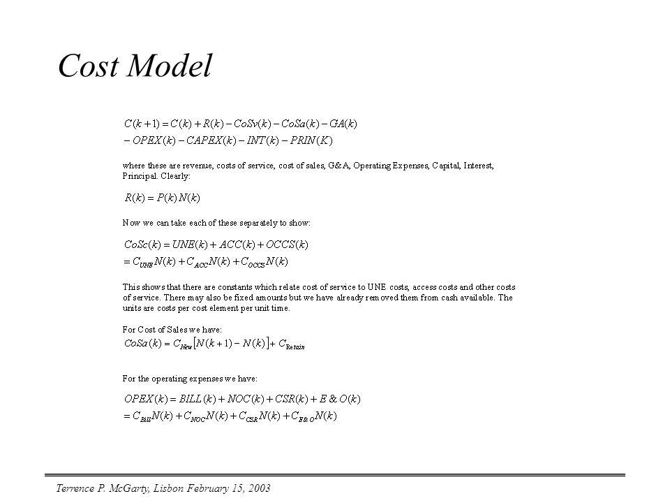 Terrence P. McGarty, Lisbon February 15, 2003 Cost Model