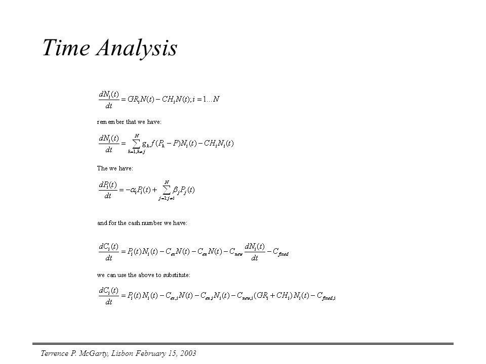 Terrence P. McGarty, Lisbon February 15, 2003 Time Analysis