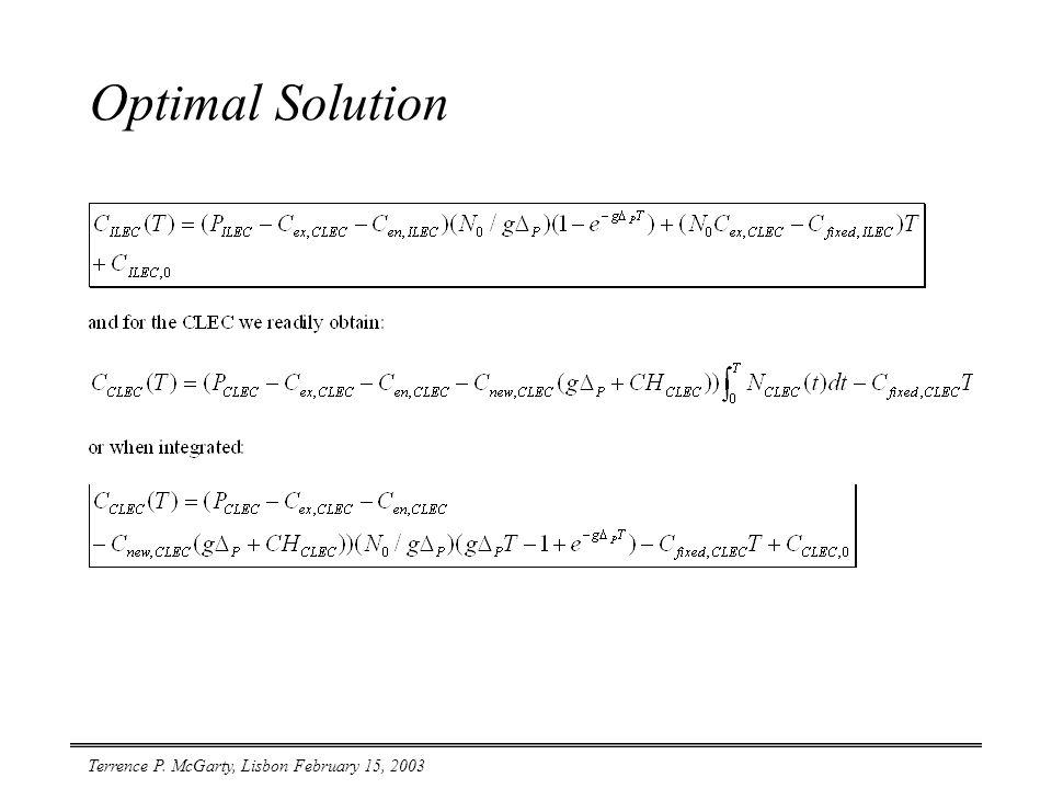 Terrence P. McGarty, Lisbon February 15, 2003 Optimal Solution