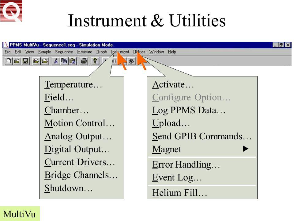 Instrument & Utilities Temperature… Field… Chamber… Motion Control… Analog Output… Digital Output… Current Drivers… Bridge Channels… Shutdown… MultiVu -8.512 371.442