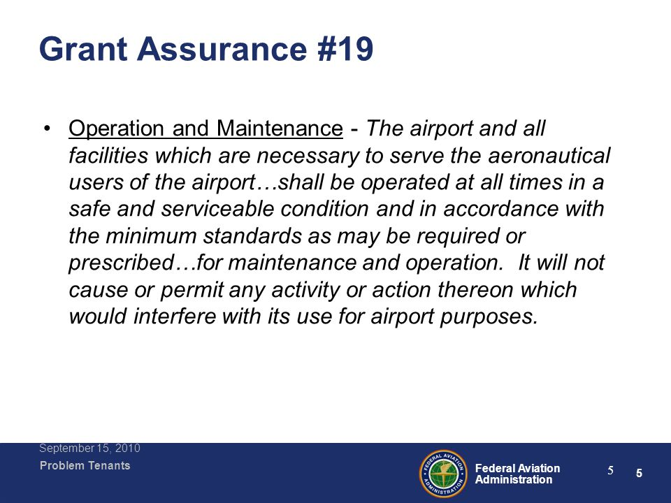26 Federal Aviation Administration Problem Tenants September 15, 2010 26 Abuse of Rules and Regulations The Authority's termination of SeaSands' Operating Permit and T-Hangar Lease was based upon several grounds.