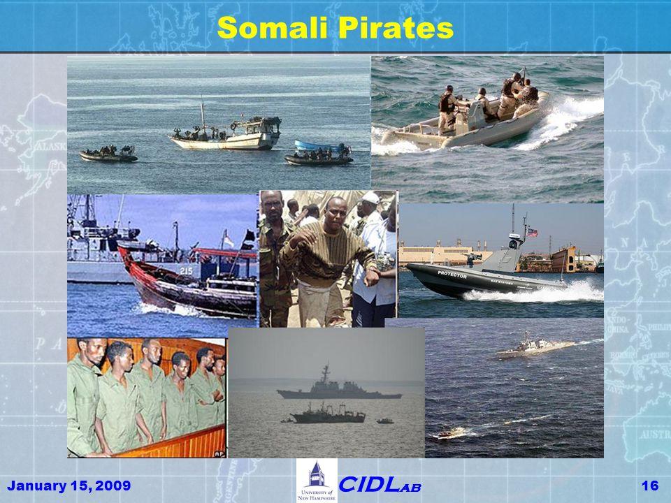 January 15, 200916 CIDL ab Somali Pirates