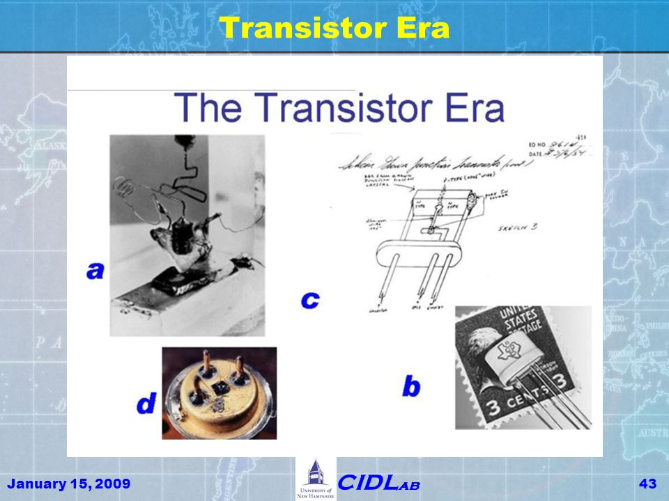 January 15, 200943 CIDL ab Transistor Era