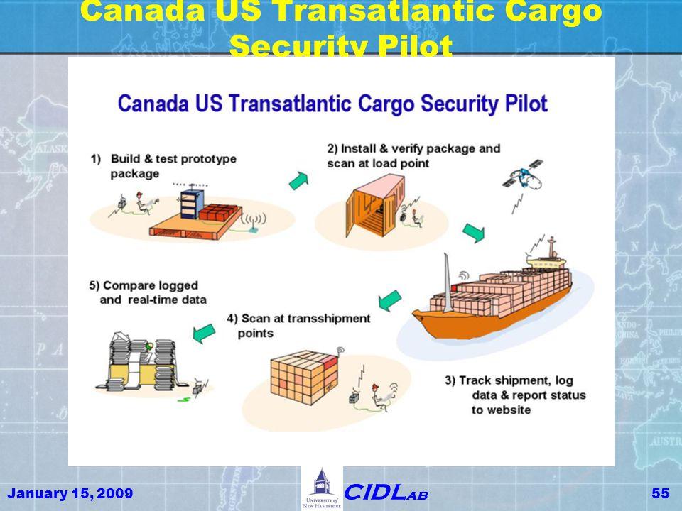 January 15, 200955 CIDL ab Canada US Transatlantic Cargo Security Pilot