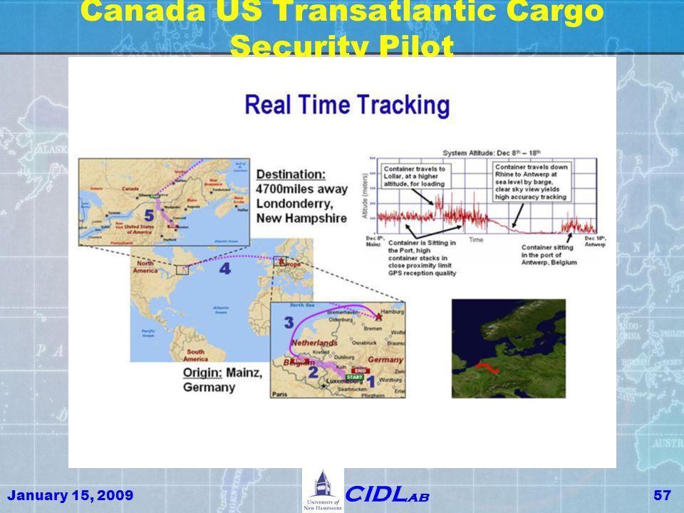 January 15, 200957 CIDL ab Canada US Transatlantic Cargo Security Pilot