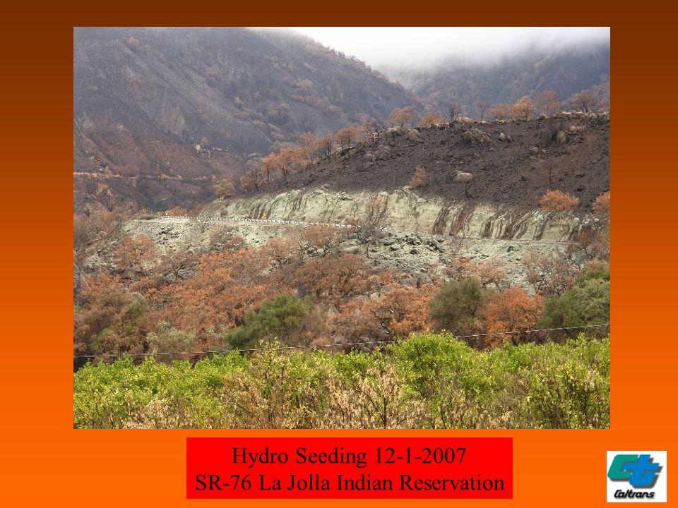 Hydro Seeding 12-1-2007 SR-76 La Jolla Indian Reservation