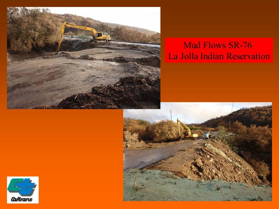 Mud Flows SR-76 La Jolla Indian Reservation