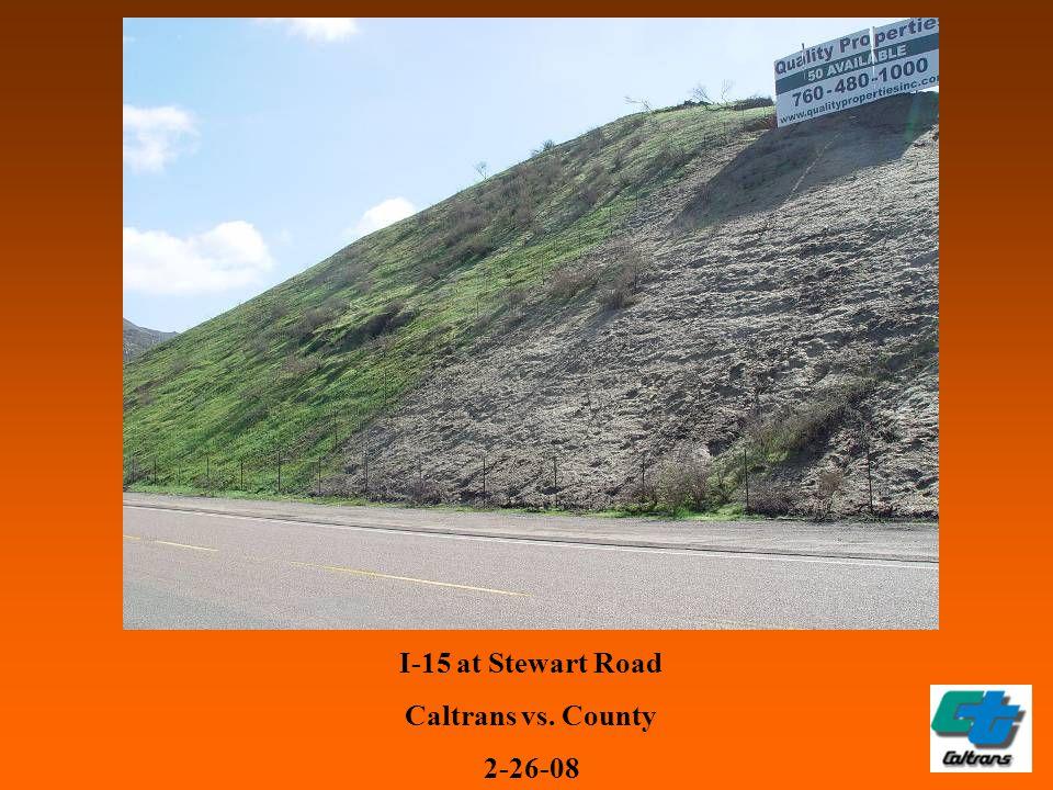 I-15 at Stewart Road Caltrans vs. County 2-26-08
