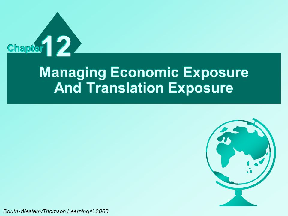A12 - 12 In particular, if the foreign currency depreciates during the fiscal year, the transaction loss generated by a forward contract position will somewhat offset the translation gain.