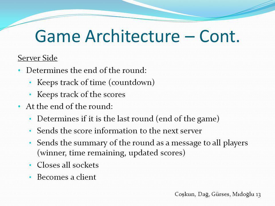 Game Architecture – Cont.