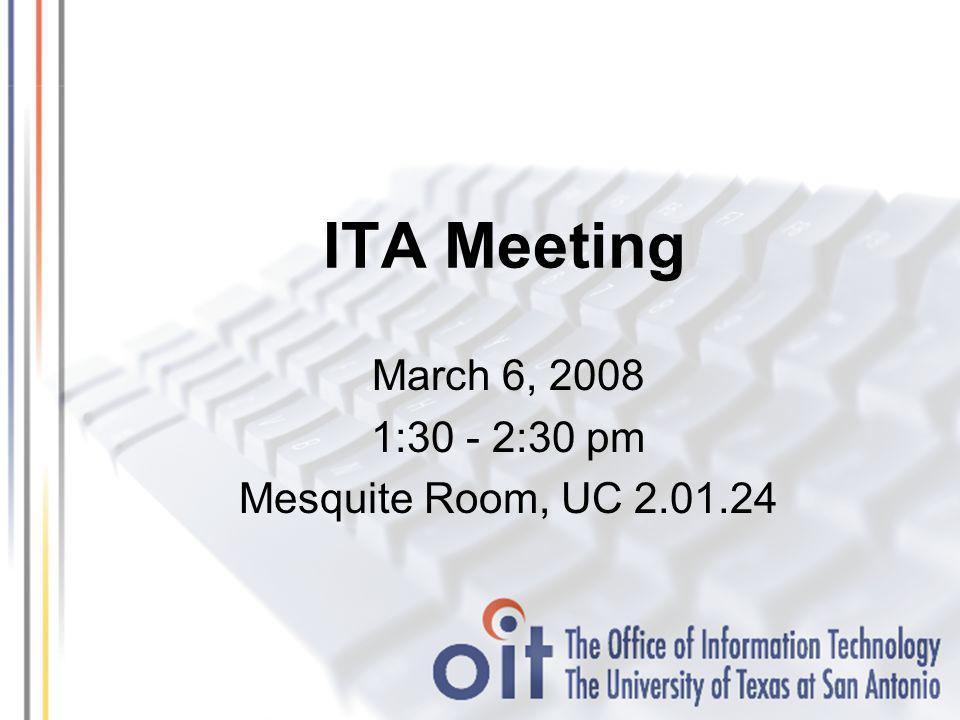 ITA Meeting Agenda Agenda ItemsPresenter Time Allotted Sun IdM ImplementationLaurie Treviño10 Minutes WebCT 6.0 UpdateAlfredo Zavala15 Minutes Internet2John McGowan15 Minutes AnnouncementsCarolyn5 Minutes Q & ACarolyn15 Minutes