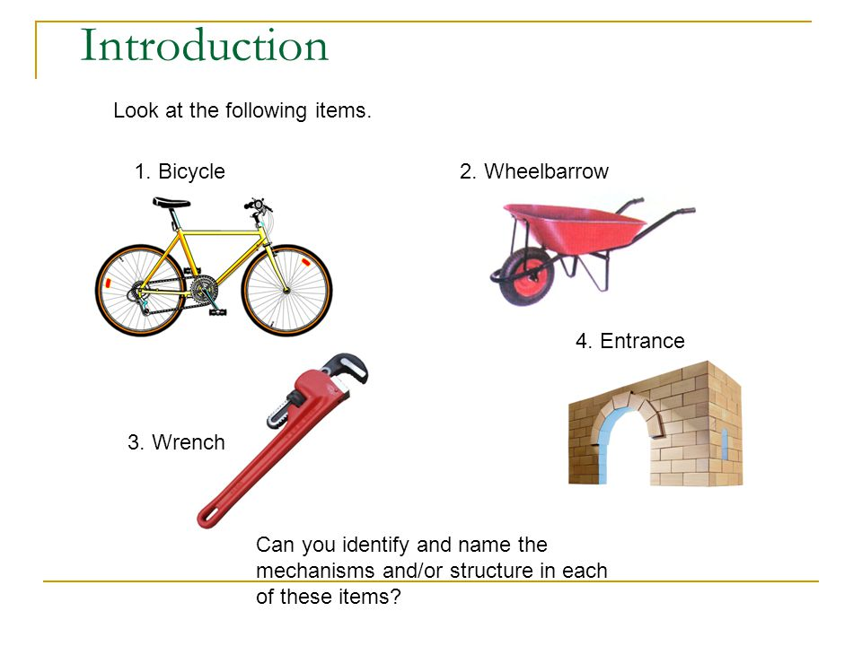 Introduction Look at the following items. 1. Bicycle2.