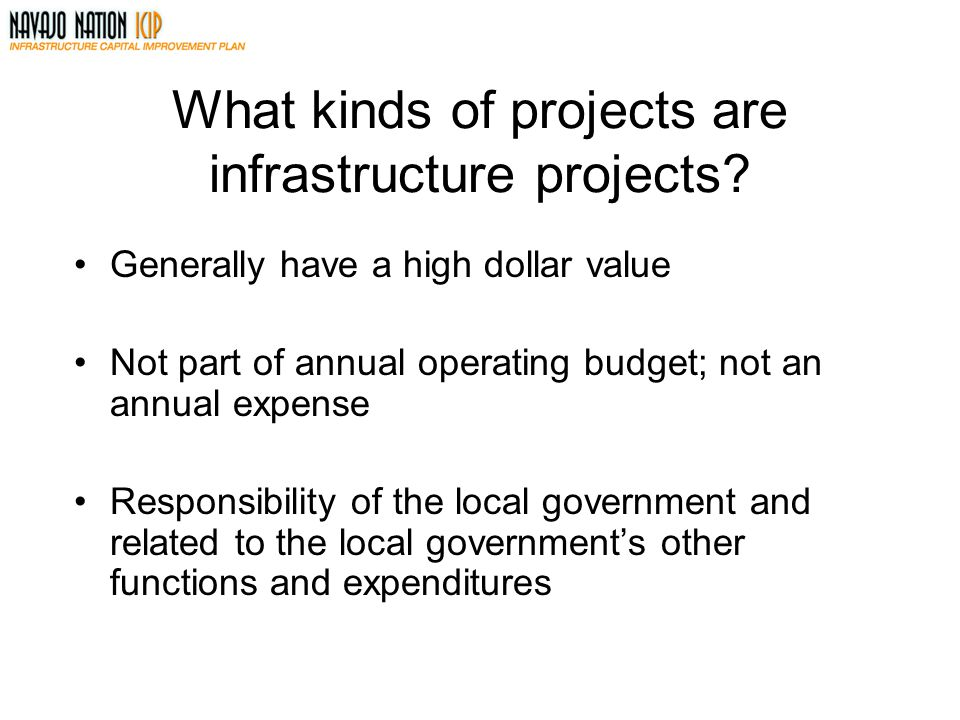 What kinds of projects are infrastructure projects.