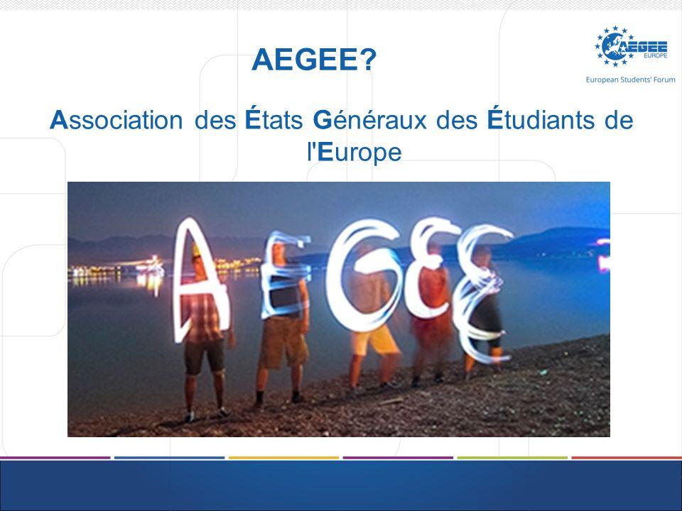 AEGEE Association des États Généraux des Étudiants de l Europe