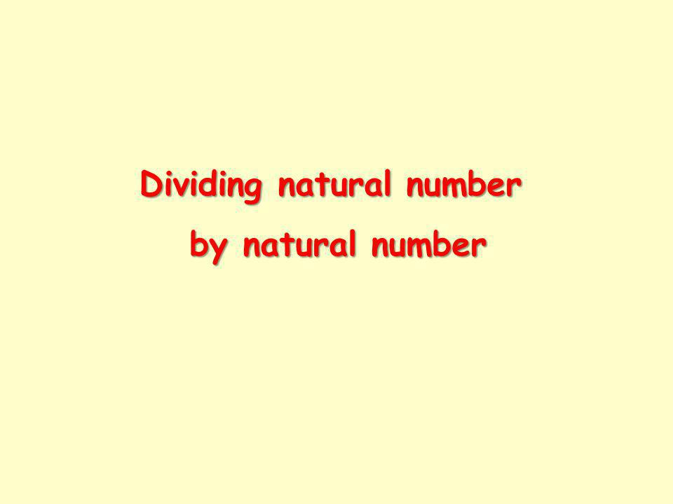 Dividing natural number by natural number