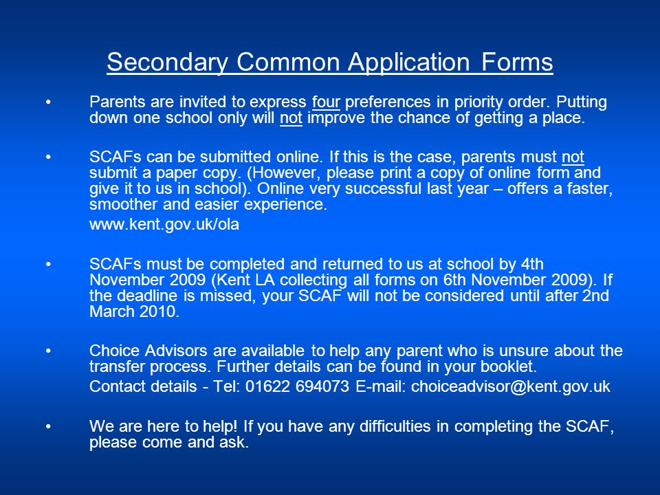 Secondary Common Application Forms Parents are invited to express four preferences in priority order.