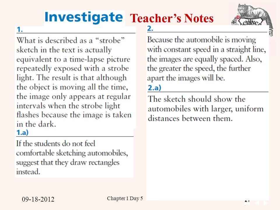 21 Unit 1 Kinematics 09-15-2011 Chapter 1 Day 5 09-18-2012 Teacher's Notes