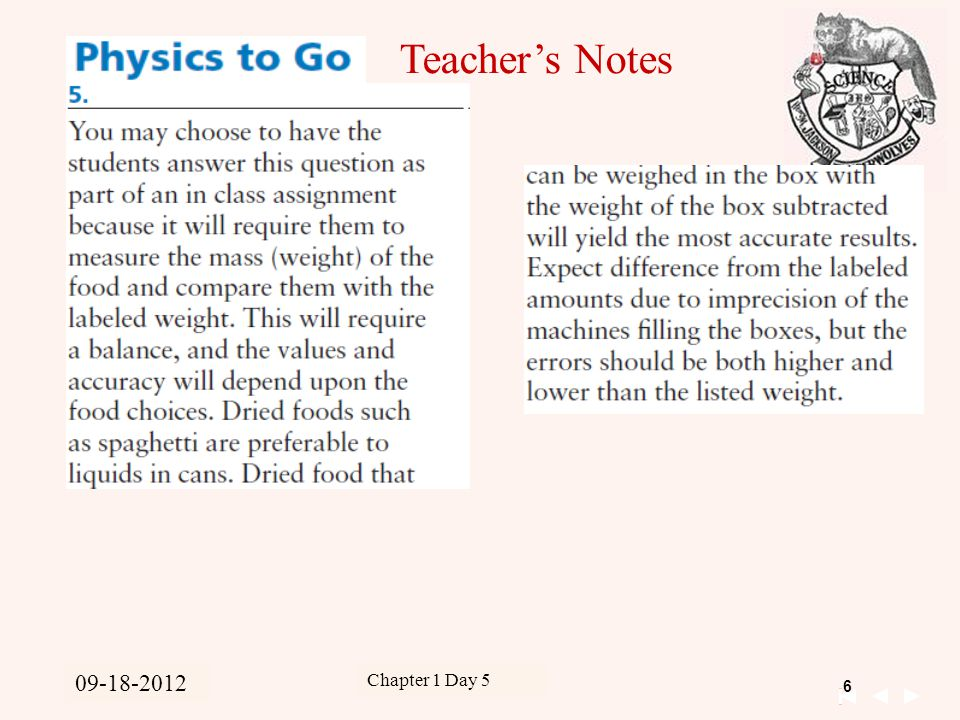 7 Unit 1 Kinematics 09-15-2011 Chapter 1 Day 5 09-18-2012 Teacher's Notes