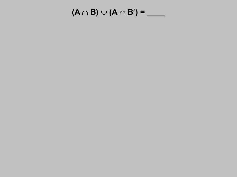(A  B)  (A  B) = ____