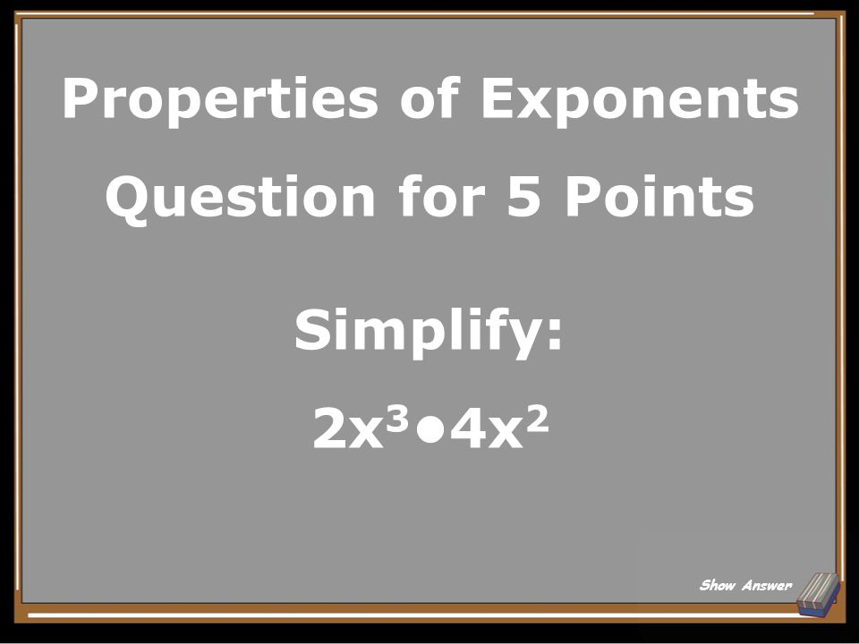 15 20 25 510 Properties Of Exponents Scientific Notation Exponential Graphs Growth and Decay Misc.