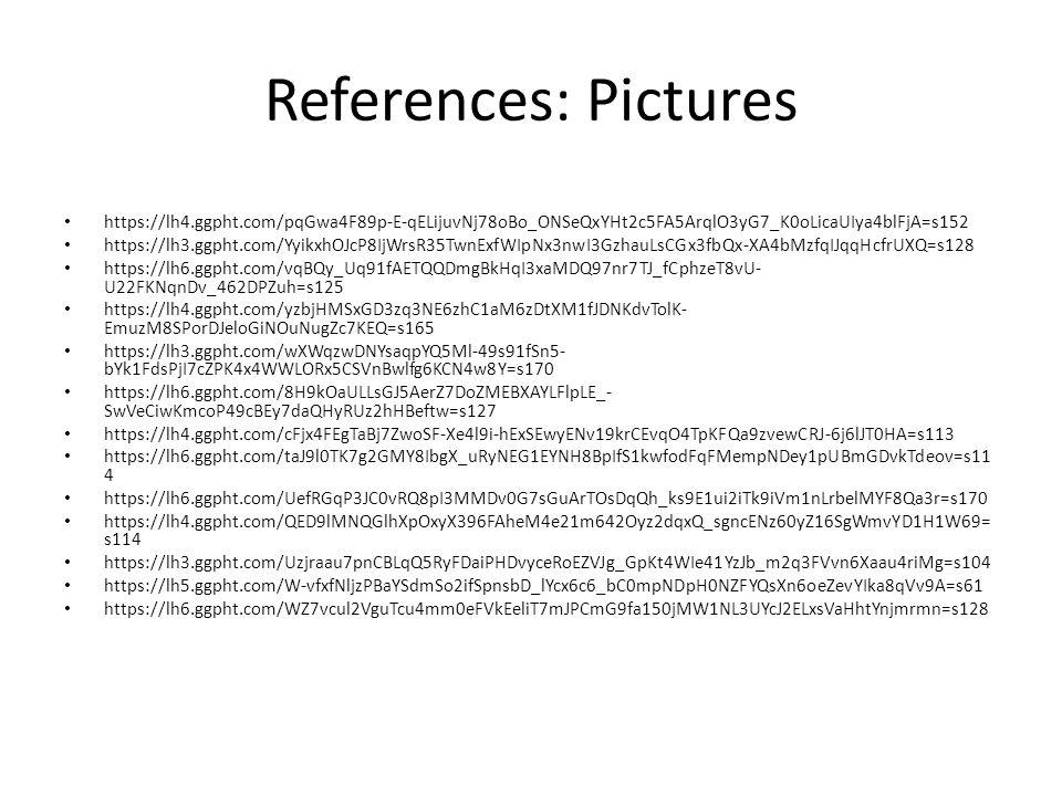 References: Pictures https://lh4.ggpht.com/pqGwa4F89p-E-qELijuvNj78oBo_ONSeQxYHt2c5FA5ArqlO3yG7_K0oLicaUIya4blFjA=s152 https://lh3.ggpht.com/YyikxhOJcP8IjWrsR35TwnExfWIpNx3nwI3GzhauLsCGx3fbQx-XA4bMzfqIJqqHcfrUXQ=s128 https://lh6.ggpht.com/vqBQy_Uq91fAETQQDmgBkHqI3xaMDQ97nr7TJ_fCphzeT8vU- U22FKNqnDv_462DPZuh=s125 https://lh4.ggpht.com/yzbjHMSxGD3zq3NE6zhC1aM6zDtXM1fJDNKdvTolK- EmuzM8SPorDJeloGiNOuNugZc7KEQ=s165 https://lh3.ggpht.com/wXWqzwDNYsaqpYQ5Ml-49s91fSn5- bYk1FdsPjI7cZPK4x4WWLORx5CSVnBwlfg6KCN4w8Y=s170 https://lh6.ggpht.com/8H9kOaULLsGJ5AerZ7DoZMEBXAYLFlpLE_- SwVeCiwKmcoP49cBEy7daQHyRUz2hHBeftw=s127 https://lh4.ggpht.com/cFjx4FEgTaBj7ZwoSF-Xe4l9i-hExSEwyENv19krCEvqO4TpKFQa9zvewCRJ-6j6lJT0HA=s113 https://lh6.ggpht.com/taJ9l0TK7g2GMY8IbgX_uRyNEG1EYNH8BpIfS1kwfodFqFMempNDey1pUBmGDvkTdeov=s11 4 https://lh6.ggpht.com/UefRGqP3JC0vRQ8pI3MMDv0G7sGuArTOsDqQh_ks9E1ui2iTk9iVm1nLrbelMYF8Qa3r=s170 https://lh4.ggpht.com/QED9lMNQGlhXpOxyX396FAheM4e21m642Oyz2dqxQ_sgncENz60yZ16SgWmvYD1H1W69= s114 https://lh3.ggpht.com/Uzjraau7pnCBLqQ5RyFDaiPHDvyceRoEZVJg_GpKt4WIe41YzJb_m2q3FVvn6Xaau4riMg=s104 https://lh5.ggpht.com/W-vfxfNljzPBaYSdmSo2ifSpnsbD_lYcx6c6_bC0mpNDpH0NZFYQsXn6oeZevYIka8qVv9A=s61 https://lh6.ggpht.com/WZ7vcul2VguTcu4mm0eFVkEeliT7mJPCmG9fa150jMW1NL3UYcJ2ELxsVaHhtYnjmrmn=s128
