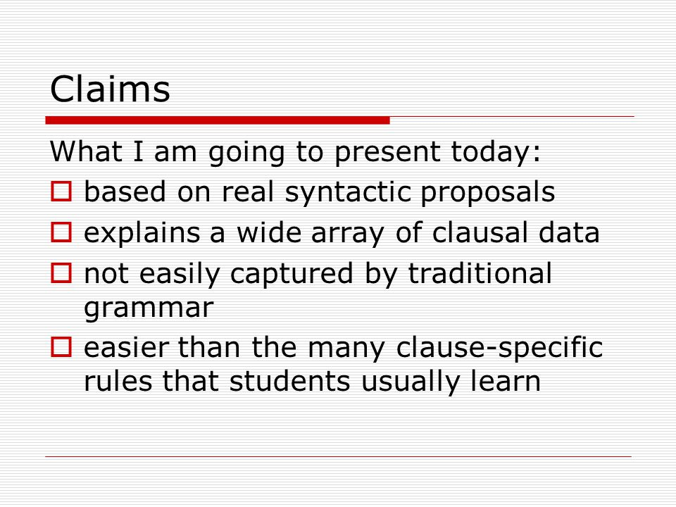 Advantages of the analysis Accounts for:  preponderance of clause-final verbs  verb position similarities between main and subordinate clauses  all clause types (declarative, interrogative, conditional, imperative) using one basic syntactic structure  idiosyncrasies of separable prefixes
