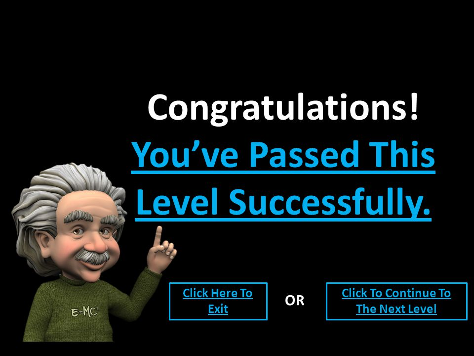 Congratulations. You've Passed This Level Successfully.