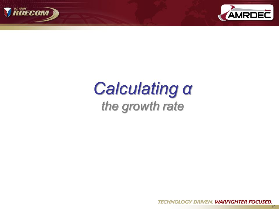 19 Calculating α the growth rate