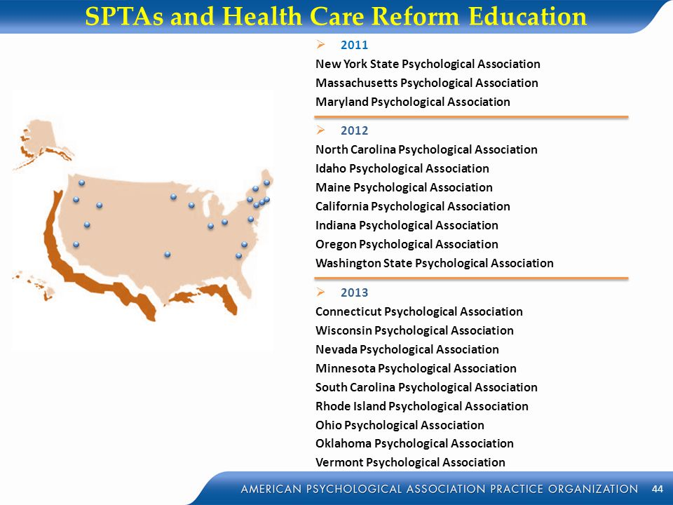 SPTAs and Health Care Reform Education  2011 New York State Psychological Association Massachusetts Psychological Association Maryland Psychological
