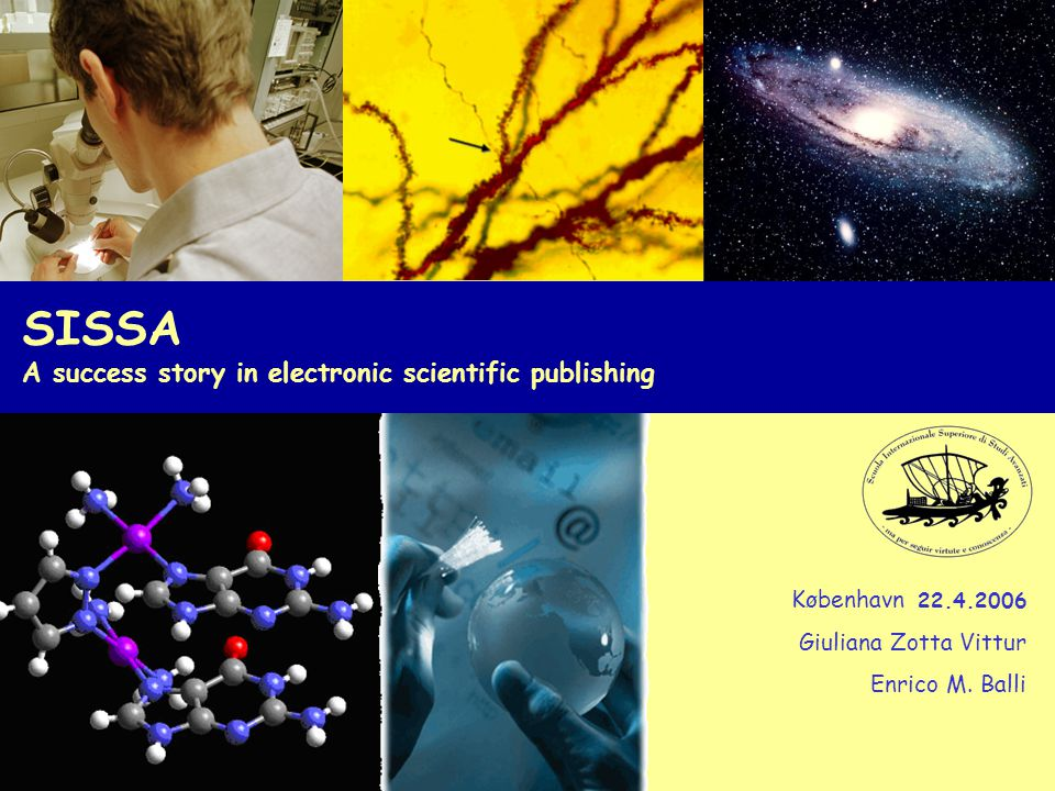 Scientific publishing SISSA Scuola Internazionale Superiore di Studi Avanzati Further technological innovation: 1991: World-Wide Web standard released by Tim Berners-Lee at CERN 1993: alpha version of Mosaic released by Marc Andreessen at NCSA