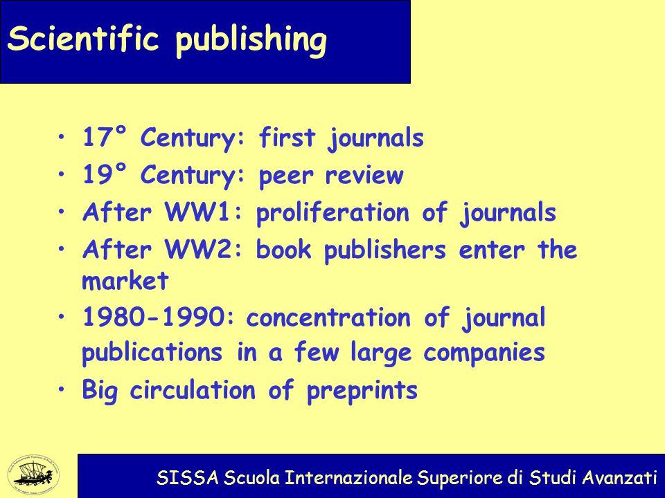 Scientific publishing SISSA Scuola Internazionale Superiore di Studi Avanzati Costs for libraries: More than 2 billion euros per year in subscription fees Shelves Buildings General costs
