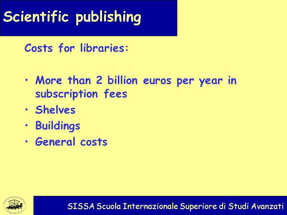 Scientific publishing SISSA Scuola Internazionale Superiore di Studi Avanzati A good business for a publisher: